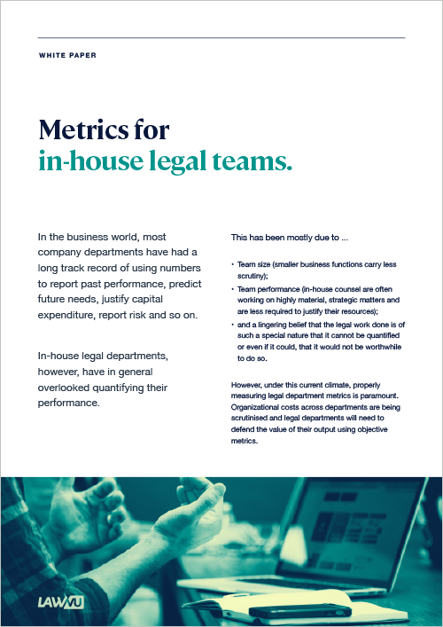 Using Metrics to Defend In-House Legal Department Value
